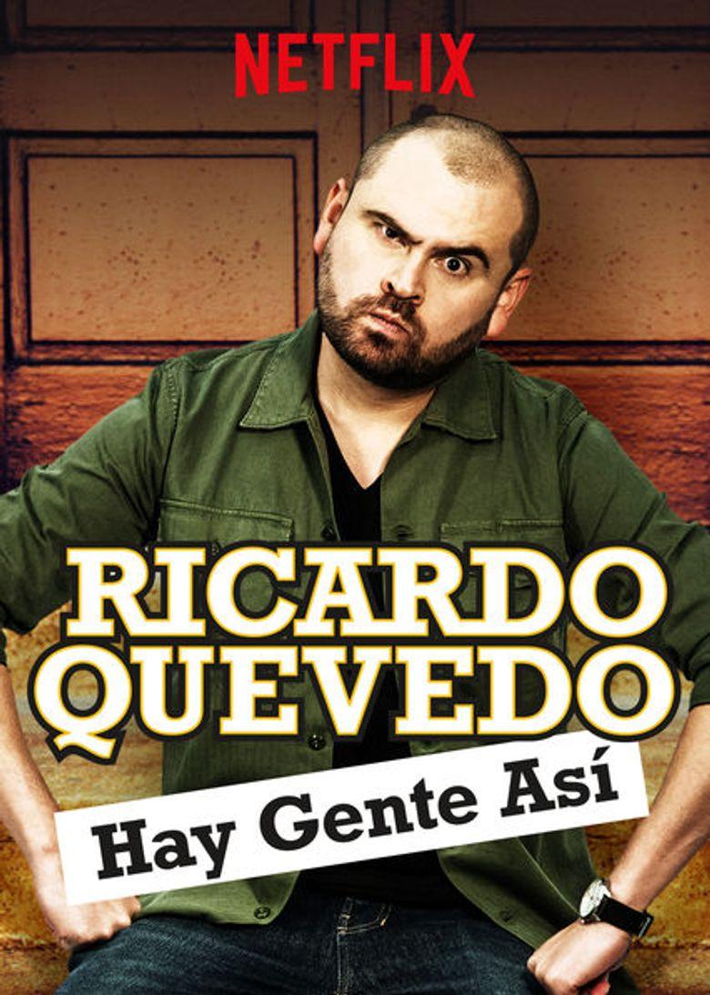 Ricardo Quevedo: Hay gente así Poster