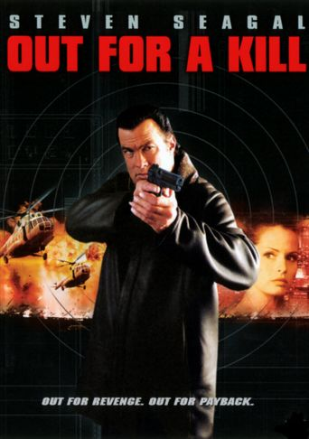 Out for a Kill Poster