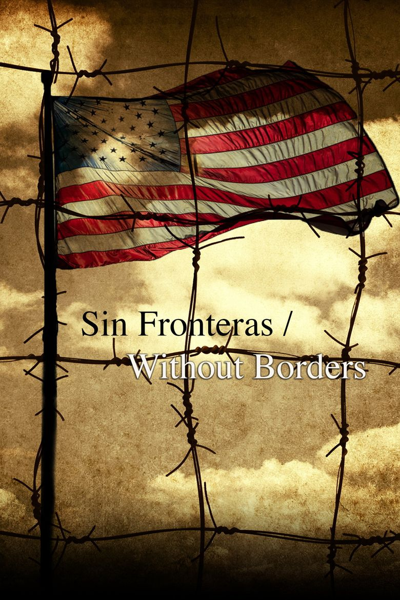 Sin Fronteras Without Borders Poster