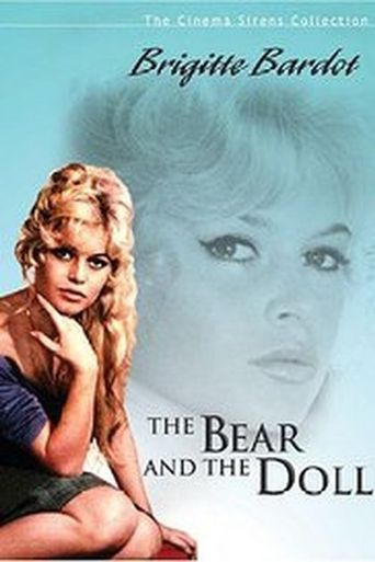 The Bear and the Doll Poster