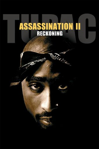 Tupac Assassination II: Reckoning Poster