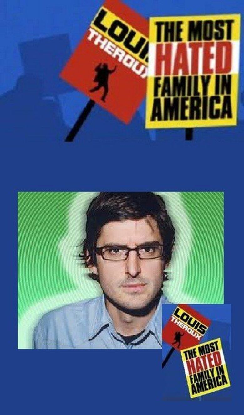 Louis Theroux: The Most Hated Family in America Poster
