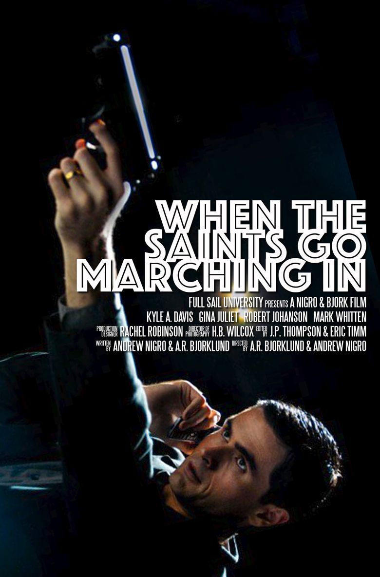 When the Saints Go Marching In Poster