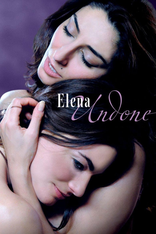 elena undone (2010) full movie online