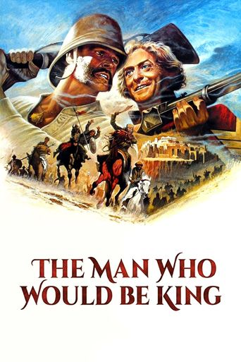 Watch The Man Who Would Be King