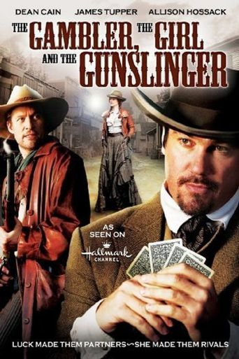 Watch The Gambler, The Girl and The Gunslinger