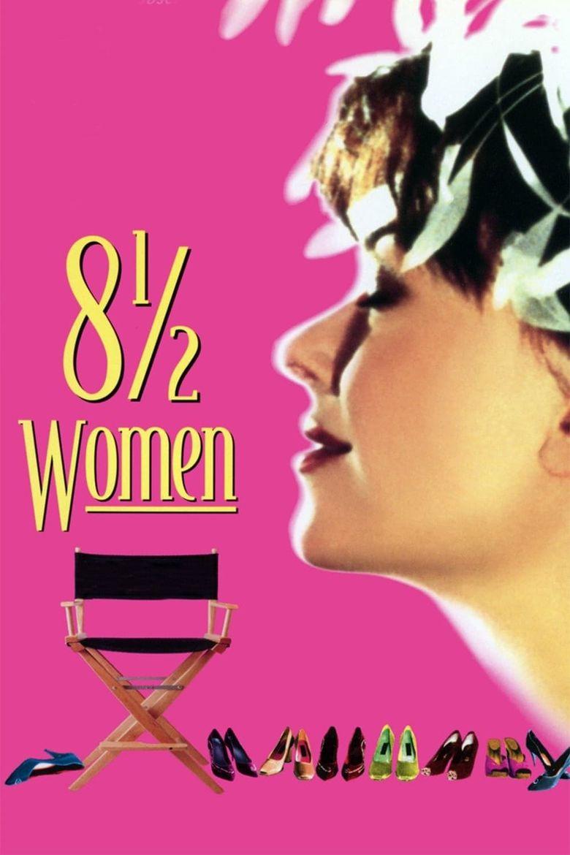 8 ½ Women Poster