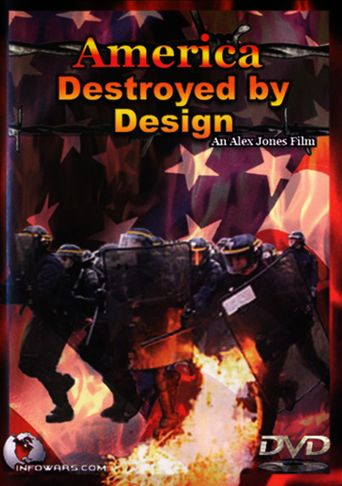 America: Destroyed by Design Poster