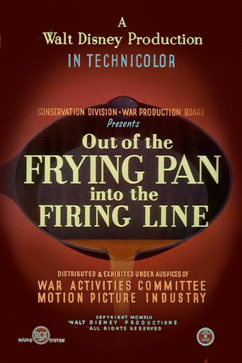 Out of the Frying Pan into the Firing Line Poster