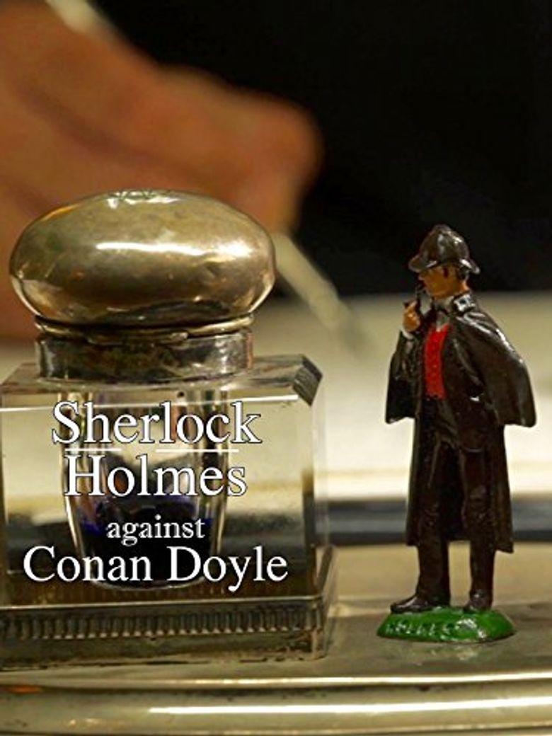 Sherlock Holmes Against Conan Doyle Poster