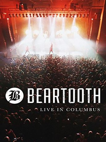 Beartooth - Live in Columbus Poster