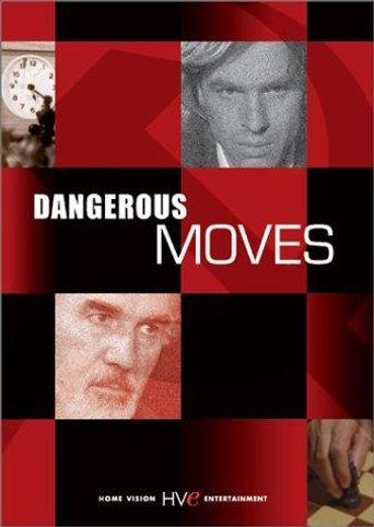 Dangerous Moves Poster