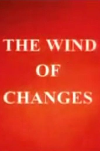 The Wind of Changes Poster