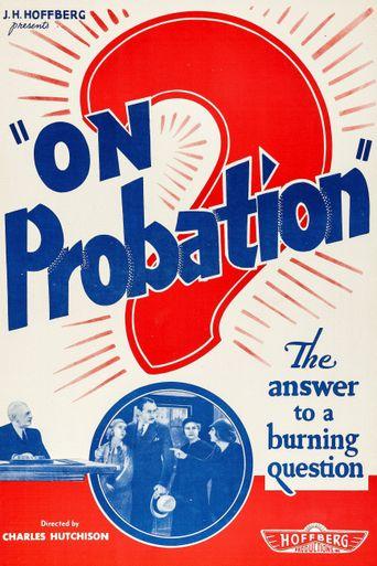 On Probation Poster