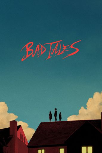 Bad Tales Poster