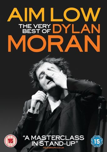 Aim Low: The Best of Dylan Moran Poster