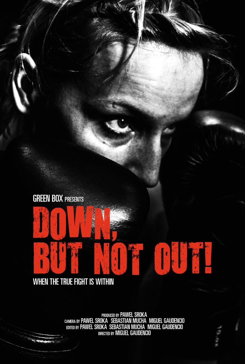 Down, But Not Out! Poster