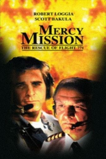 Mercy Mission: The Rescue of Flight 771 Poster