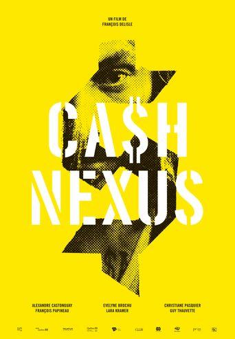 Ca$h Nexu$ Poster