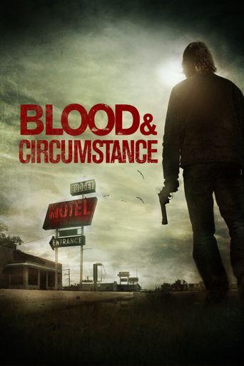 Blood & Circumstance Poster