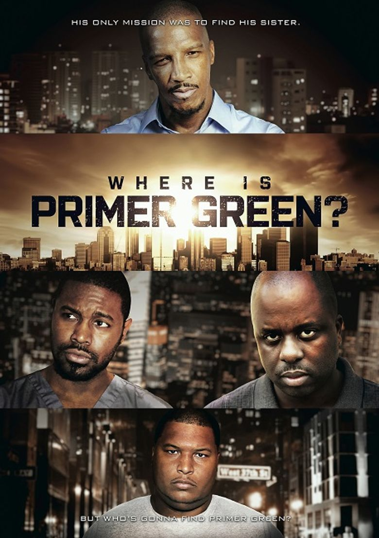 Where is Primer Green? Poster