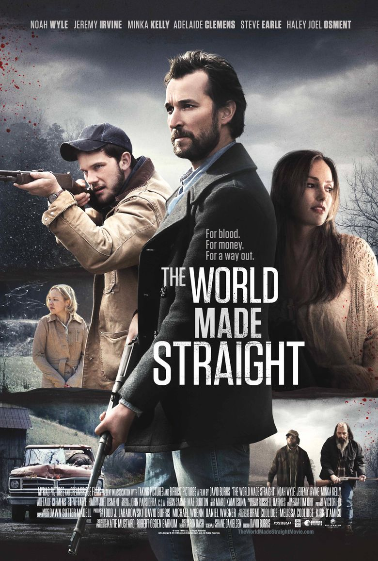 The World Made Straight Poster