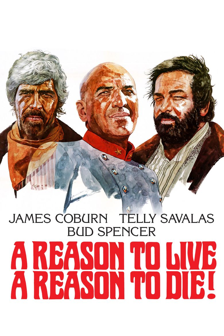 A Reason to Live, a Reason to Die Poster