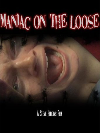 Maniac On The Loose Poster