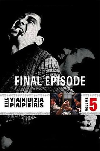 The Yakuza Papers, Vol. 5: Final Episode Poster
