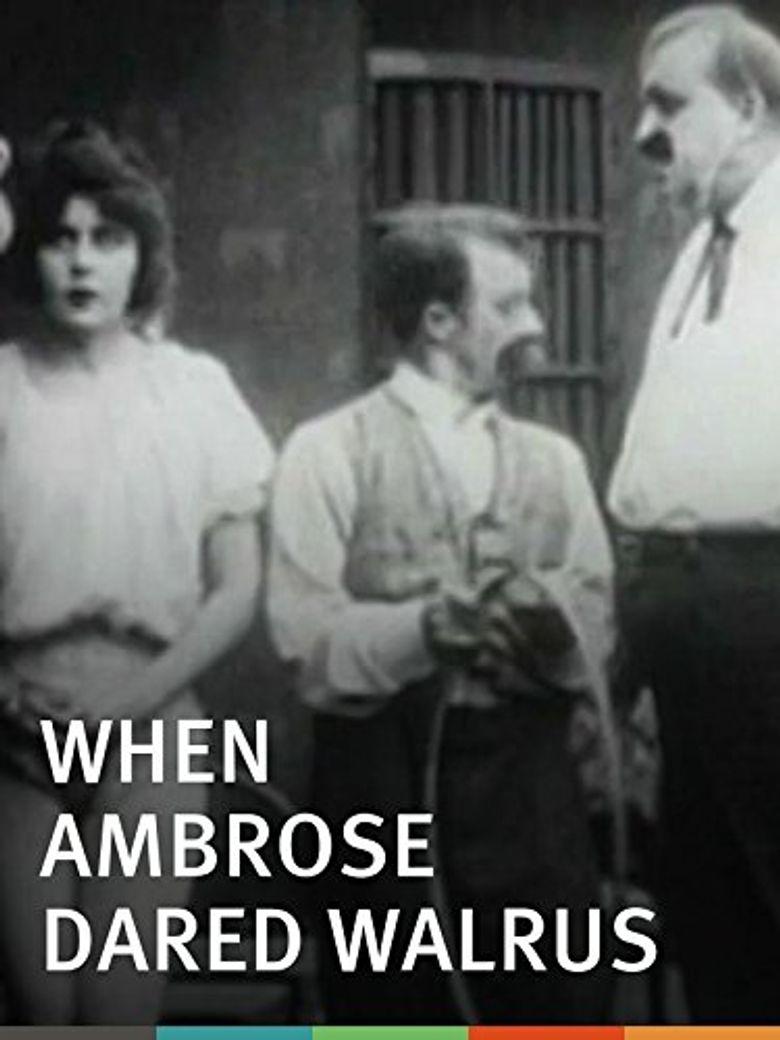 When Ambrose Dared Walrus Poster