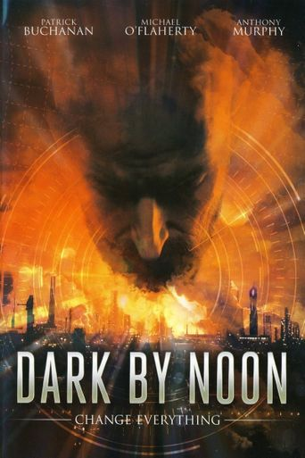 Dark By Noon Poster