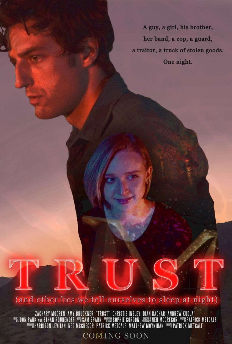 Trust (And Other Lies We Tell Ourselves to Sleep at Night) Poster