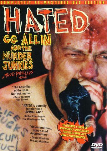 Hated: GG Allin & The Murder Junkies Poster