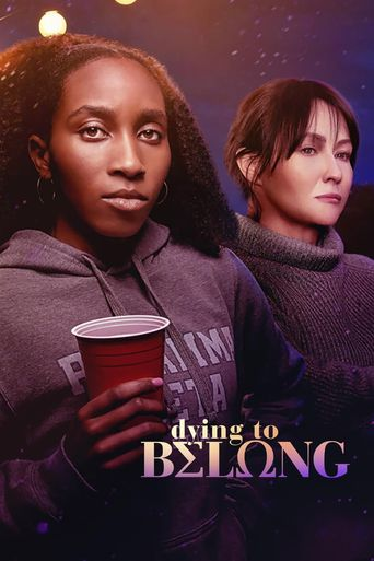 Dying to Belong Poster