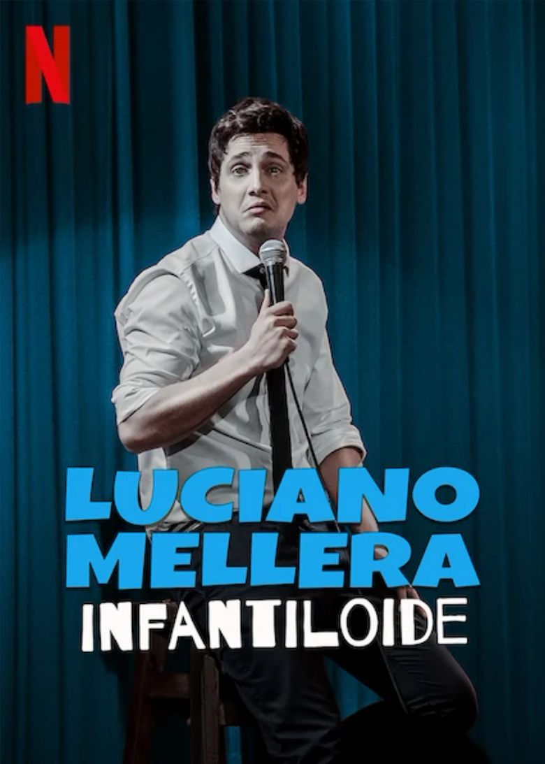 Luciano Mellera: Infantiloide Poster