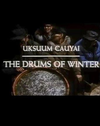 Uksuum Cauyai: The Drums of Winter Poster
