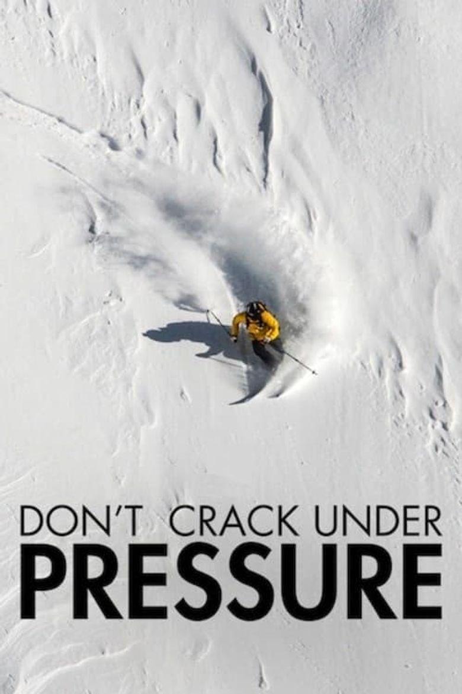 Don't Crack Under Pressure Poster