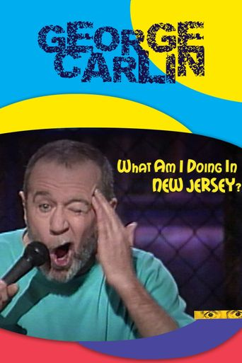 George Carlin: What Am I Doing in New Jersey? Poster
