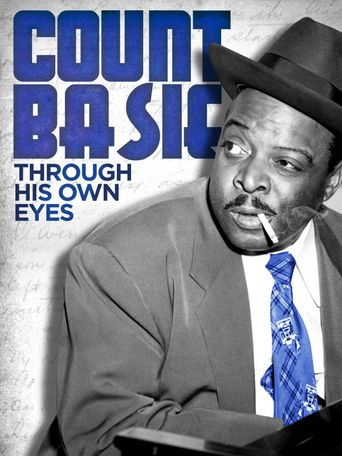 Count Basie: Through His Own Eyes Poster