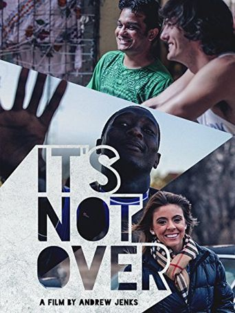 It's Not Over Poster