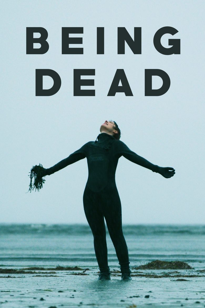 Being Dead Poster