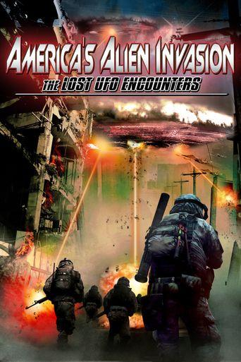 America's Alien Invasion: The Lost UFO Encounters Poster