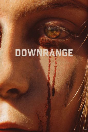 Watch Downrange