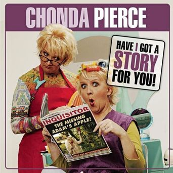 Chond Pierce: Have I Got a Story for You! Poster