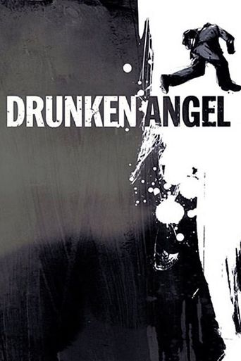 Drunken Angel Poster