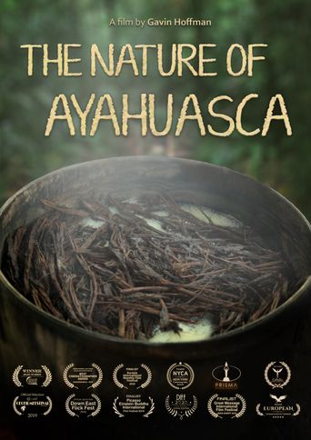 The Naure of Ayahausca Poster