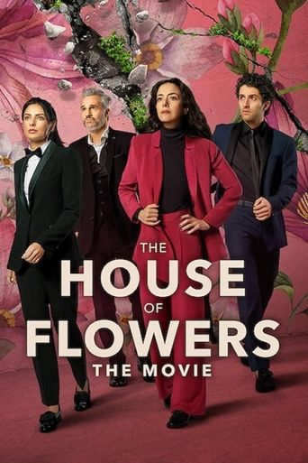 The House of Flowers: The Movie Poster