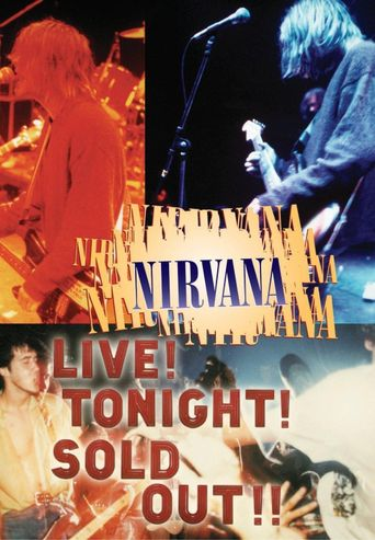 Nirvana: Live! Tonight! Sold Out!! Poster