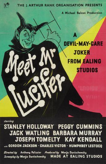 Meet Mr Lucifer Poster