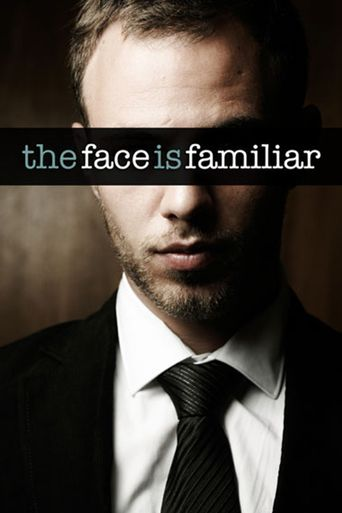 The Face Is Familiar Poster